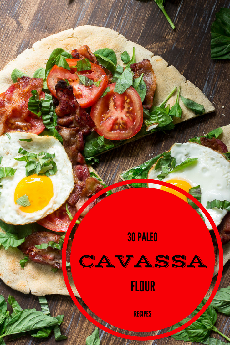 30 Paleo Cassava Flour Recipes
