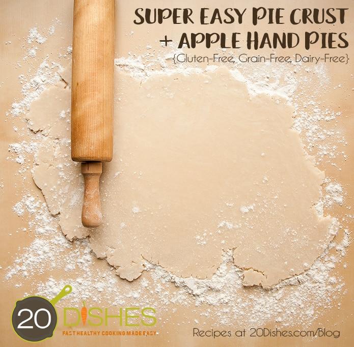 Super Easy Pie Crust + Apple Hand Pie Recipes {Gluten-Free, Grain-Free, Dairy-Free} // 20Dishes.com